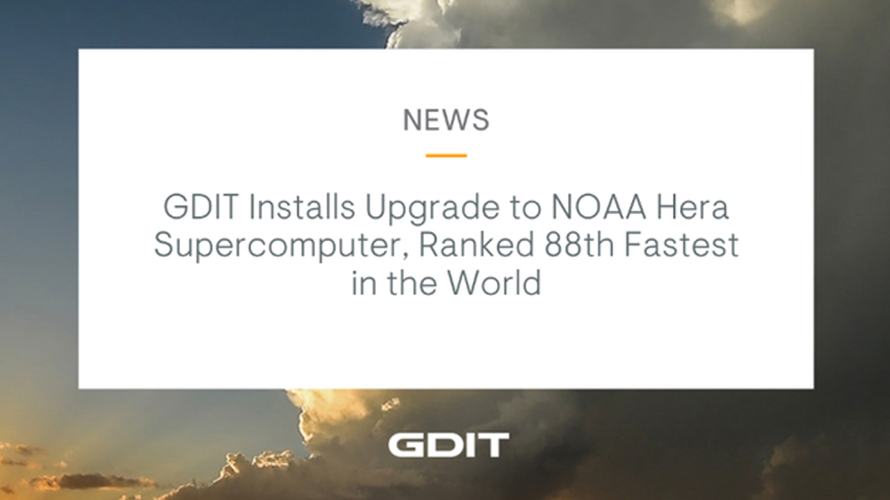 GDIT Installs Upgrade to NOAA Hera Supercomputer
